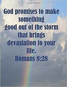 god promises to make something good out of the storm that brings