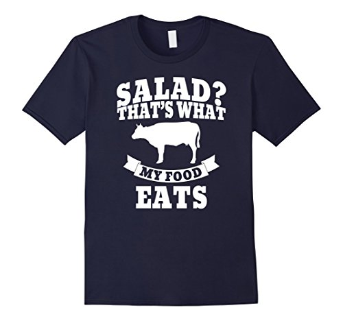 Mens Salad? That's What MY Food Eats Meat Lover Shirt Carnivore Medium Navy