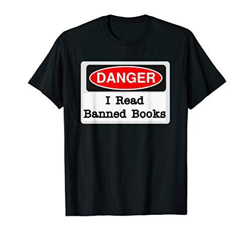 Danger Sign, I Read Banned Books T-Shirt