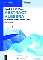 Abstract Algebra: An introduction with Applications, 2nd Edition Front Cover