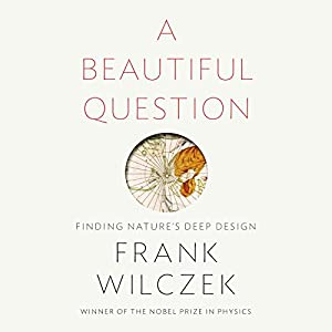 A Beautiful Question Audiobook