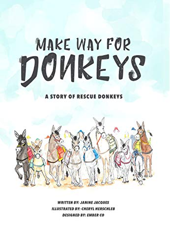 Make Way For Donkeys: all proceeds go toward rescuing donkeys