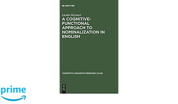 A Cognitive-Functional Approach to Nominalization in English
