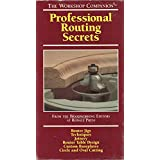 Professional Routing Secrets The Workshop Companion VHS