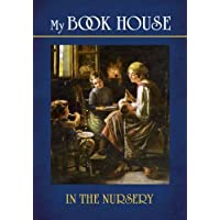My Book House--In the Nursery