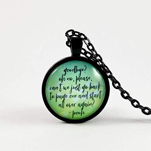 Winnie the Pooh Quote Necklace Goodbye Quote Goodbye Gift Moving Gift  Stocking Stuffer Secret Santa Gift Exchange Gifts for Her