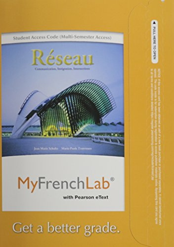 MyFrenchLab with Pearson eText -- Access Card -- for Réseau: Communication, Intégration, Intersections (multi semester a
