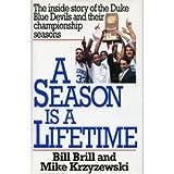 A Season Is a Lifetime, Bill Brill, 0671798111
