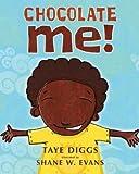 Taye Diggs, Shane Evans'sChocolate Me! [Hardcover]2011