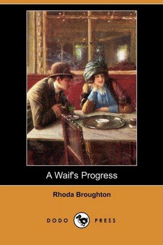 Download A Waif's Progress (Dodo Press) ebook