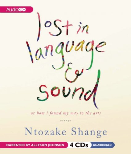 Lost in Language and Sound: or, How I Found My Way to the Arts; Essays by Brand: AudioGO