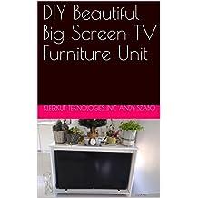 DIY Beautiful Big Screen TV Furniture Unit (English Edition)