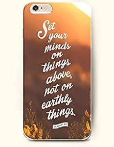 iPhone 6 Case,OOFIT iPhone 6 (4.7) Hard Case **NEW** Case with the Design of Set your minds on things above, not on earthly things. Colossians 3:8 - Case for Apple iPhone iPhone 6 (4.7) (2014) Verizon, AT&T Sprint, T-mobile
