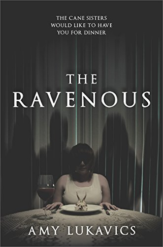 The Ravenous by [Lukavics, Amy]