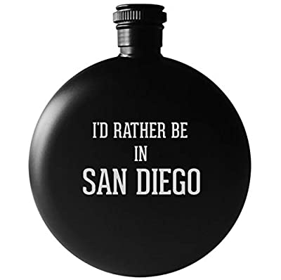 I'd Rather Be In SAN DIEGO - 5oz Round Drinking Alcohol Flask, Matte Black