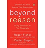 img - for Beyond Reason: Using Emotions as You Negotiate (Paperback) - Common book / textbook / text book