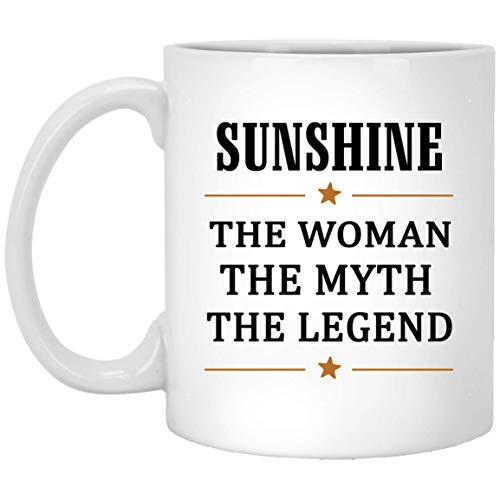 (The Woman The Myth The Legend Sunshine Tea Cup Large - Unique Birthday Christmas Gifts For Sunshine Coffee Tea Cups White Ceramic 11 Oz)