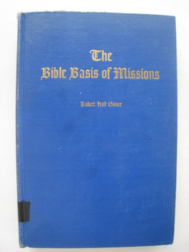 The Bible Basis of Missions