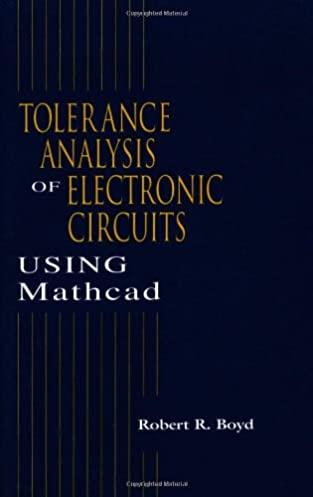 tolerance analysis of electronic circuits using mathcad amazon coElectronic Circuit Analysis And Design With Mathcad Electronic #1