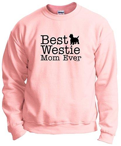 (West Highland Terrier Gifts West Highland Terrier Gifts Best Westie Mom Ever Crewneck Sweatshirt Medium LtPnk)