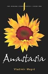 Anastasia (Ringing Cedars Series, Book 1) by Vladimir Megré 2Rev Edition (2008)