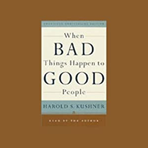 When Bad Things Happen to Good People Audiobook