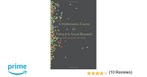 A Mathematics Course for Political and Social Research: Will H ...