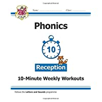 New English 10-Minute Weekly Workouts: Phonics - Reception (CGP Primary Phonics)