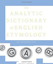 Analytic Dictionary of English Etymology: An Introduction