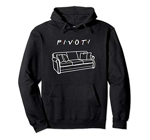 Parody Style Friends Themed Pivot 90s Saying Shirt Gift Pullover -