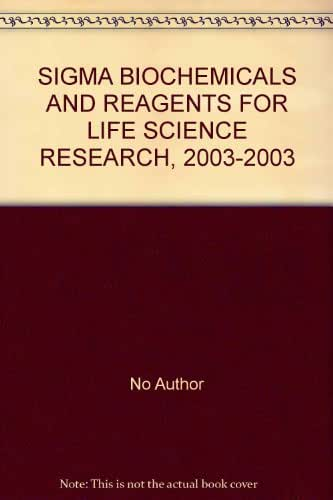 SIGMA BIOCHEMICALS AND REAGENTS FOR LIFE SCIENCE RESEARCH, 2003-2003