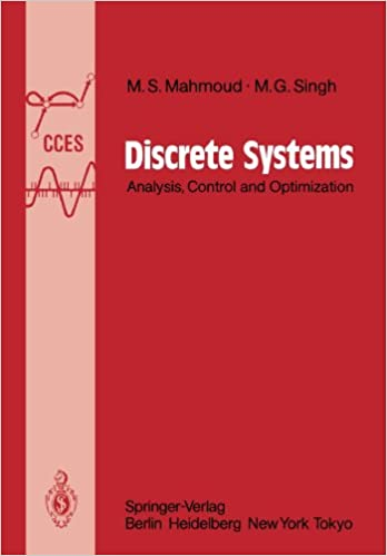 Download online Discrete Systems: Analysis, Control and Optimization (Communications and Control Engineering) PDF, azw (Kindle), ePub
