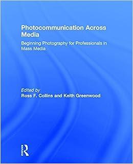 amazon photocommunication across media beginning photography for