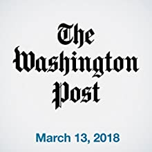 March 13, 2018 Newspaper / Magazine by  The Washington Post Narrated by Sam Scholl
