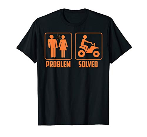 Problem Solved Quad Wife Shirt | Cute Motorbike Lovers Gift