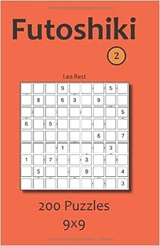 Futoshiki 2: 200 Puzzles 9x9