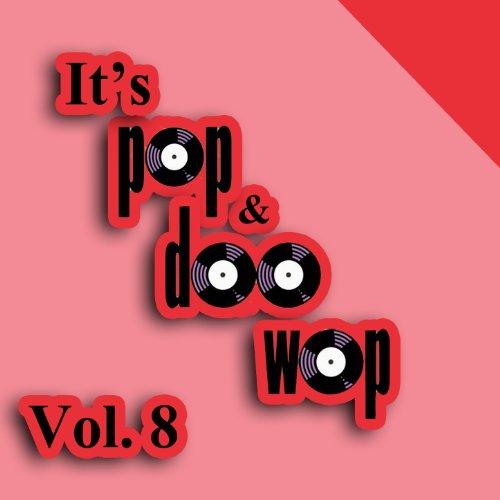 It's Pop & Doo Wop, Vol. 8