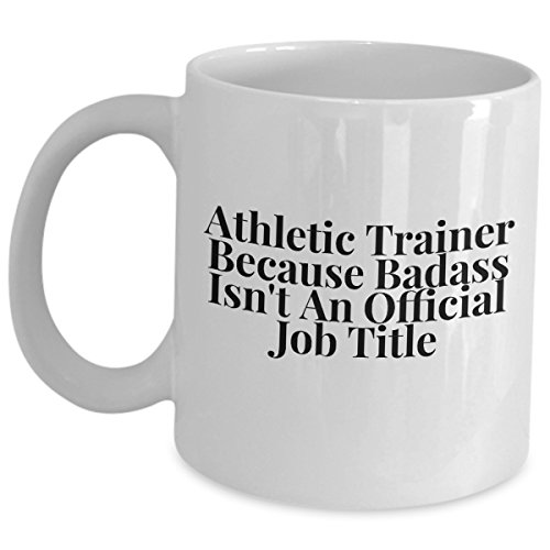 Funny Athletic Trainer Coffee Mug - Because Badass Isnt An Official Job Title - Cute Gifts For Husband Wife Men Women Sports Dad Triathlon Tri Athlete Gift Mugs Sarcastic Sarcasm - Triathlon Jobs