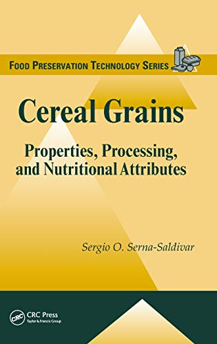 Cereal Grains: Properties, Processing, and Nutritional...