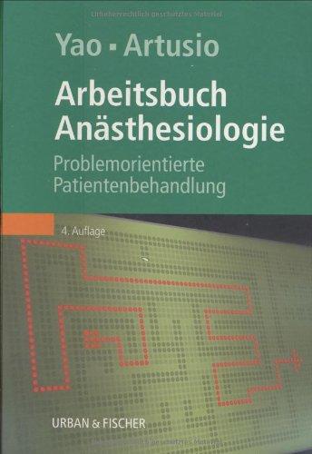 Anästhesiologie: Problemorientierte Patientenbehandlung