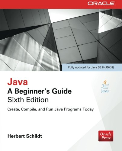 Java: A Beginner's Guide, Sixth Edition by imusti