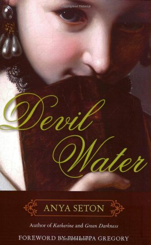 Devil Water by Anya Seton