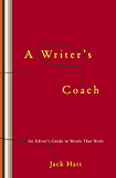 A Writer's Coach: An Editor's Guide to Words That Work (English Edition)