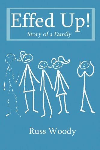 Effed Up!: Story of a Family pdf epub