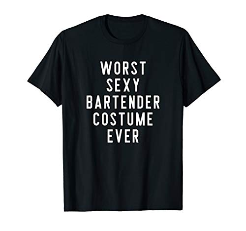 Bartender Group Halloween Costumes (Couples Halloween Shirts Worst Sexy Bartender Costume Ever)