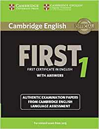 Cambridge first certificate in english. For updated exam