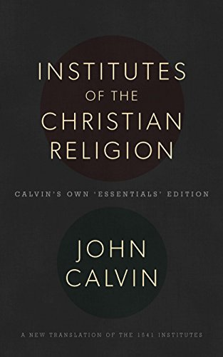 The Institutes of the Christian Religion (Hardcover)