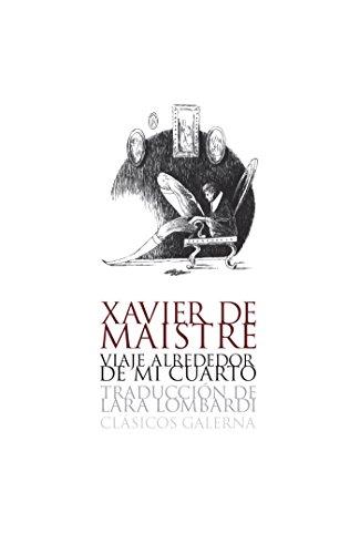 Viaje alrededor de mi cuarto - Expedición nocturna alrededor de mi cuarto (Spanish Edition)