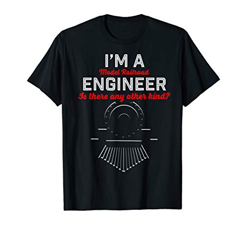 Model Railroad t-shirt; I'm a engineer tshirt; fun train tee