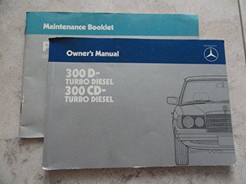 1984 Mercedes Benz 300D 300CD Turbo Diesel Owners Manual 300 D CD